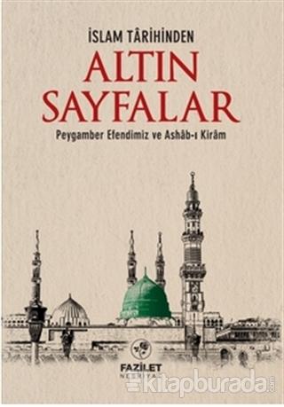 İslam Tarihinde Altın Sayfalar