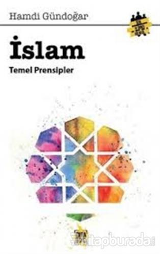 İslam Temel Prensipleri Hamdi Gündoğar