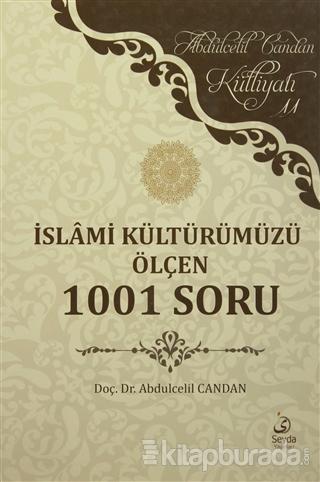 İslami Kültürümüzü Ölçen 1001 Soru