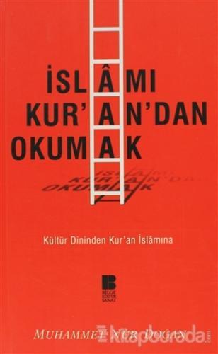 İslamı Kur'an'dan Okumak