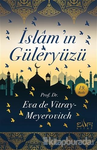 İslam'ın Güleryüzü Eva De Vitray-Meyerovitch