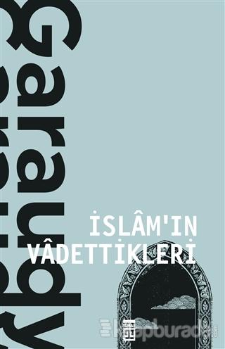 İslam'ın Vadettikleri