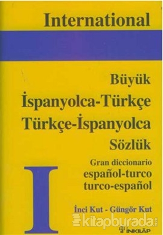 İspanyolca - Türkçe  Türkçe - İspanyolca  Büyük Sözlük