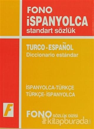 İspanyolca / Türkçe - Türkçe / İspanyolca Standart Sözlük