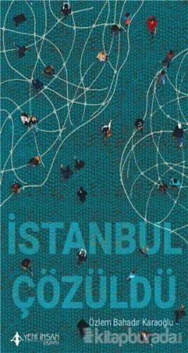 İstanbul Çözüldü