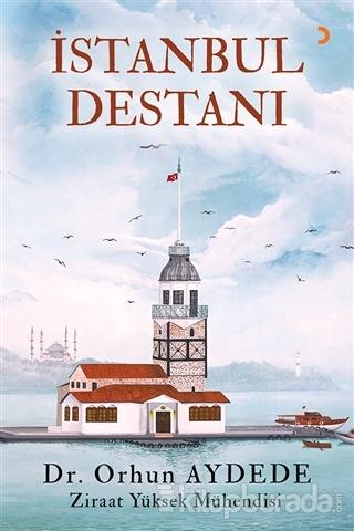 İstanbul Destanı Orhun Aydede