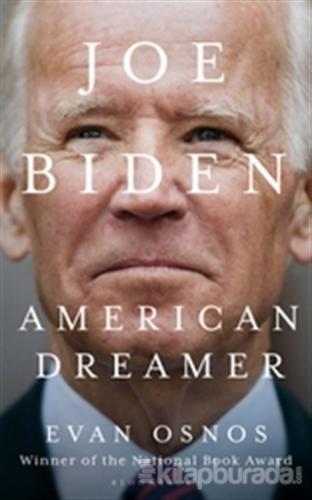 Joe Biden: American Dreamer (Ciltli)