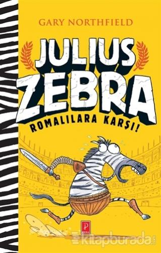 Julius Zebra Romalılara Karşı! (Ciltli)