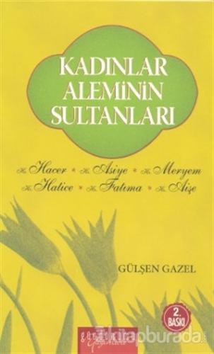 Kadınlar Aleminin Sultanları