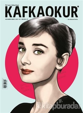 Kafka Okur Fikir Sanat ve Edebiyat Dergisi Sayı: 23 Ocak 2018