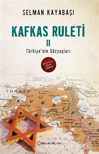 Kafkas Ruleti 2 - Türkiye'nin Gözyaşları