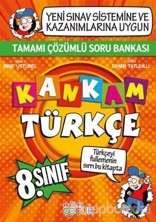 Kankam 8. Sınıf Türkçe Tamamı Çözümlü Soru Bankası Mine Üstünel
