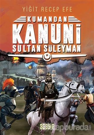Kanuni Sultan Süleyman - Kumandan 5