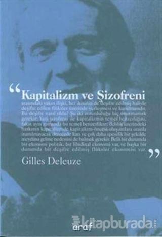Kapitalizm ve Şizofreni Gilles Deleuze