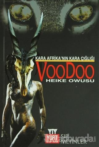 Kara Afrika'nın Kara Çığlığı Voodoo