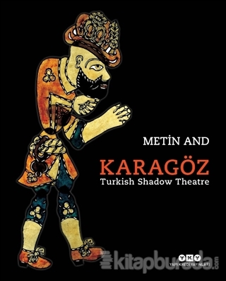 Karagöz - Turkish Shadow Theatre (Ciltli)