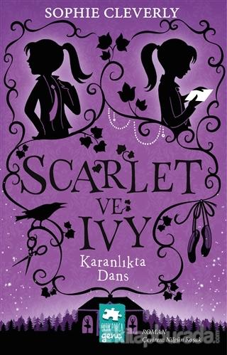 Karanlıkta Dans - Scarlet ve Ivy 3