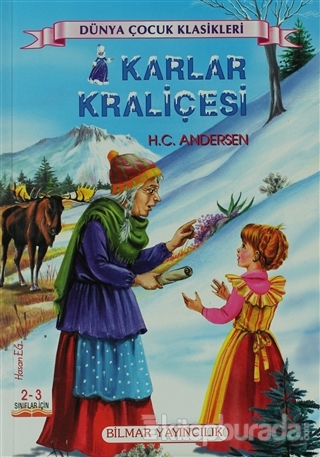 Karlar Kraliçesi (2-3. Sınıflar İçin )