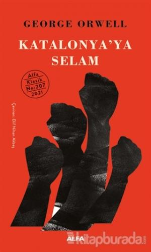 Katalonya'ya Selam (Ciltli)