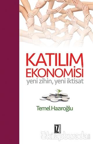 Katılım Ekonomisi (Ciltli)