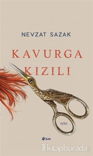 Kavurga Kızılı Nevzat Sazak