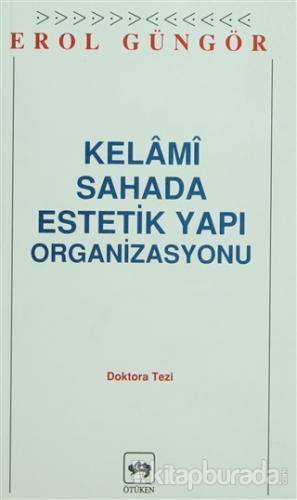 Kelami Sahada Estetik Yapı Organizasyon