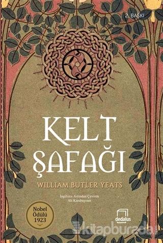 Kelt Şafağı William Butler Yeats