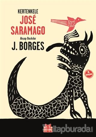 Kertenkele (Ciltli) José Saramago
