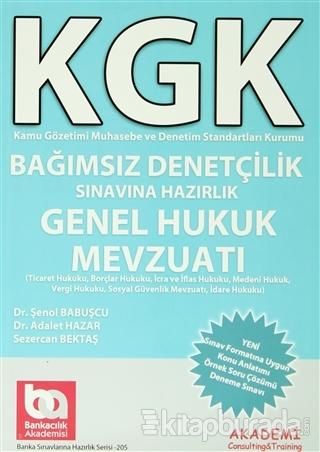 KGK Bağımsız Denetçilik Sınavına Hazırlık Genel Hukuk Mevzuatı