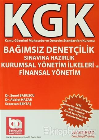 KGK Bağımsız Denetçilik Sınavlarına Hazırlık Kurumsal Yönetim İlkeleri ve Finansal Yönetim