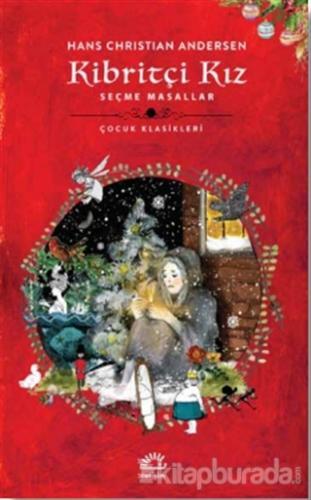 Kibritçi Kız Hans Christian Andersen