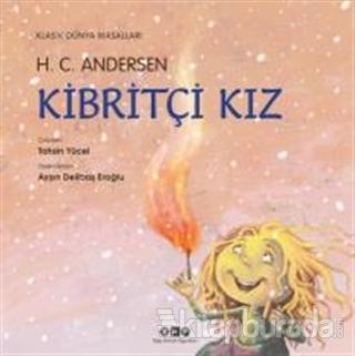 Kibritçi Kız (Ciltli) %28 indirimli Hans Christian Andersen