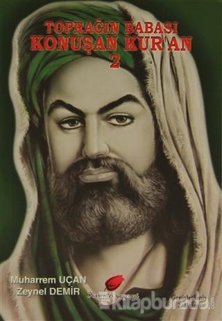 Konuşan Kur'an 2 - Toprağın Babası