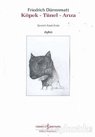Köpek - Tünel - Arıza