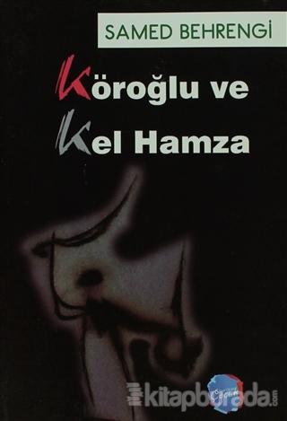 Köroğlu ve Kel Hamza