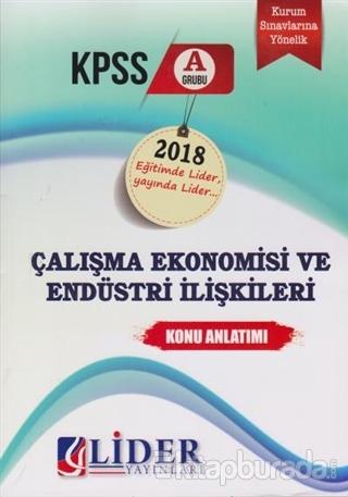 KPSS A Grubu Çalışma Ekonomisi ve Endüstri İlişkileri Konu Anlatımı
