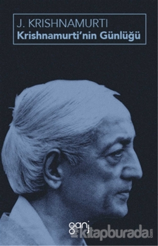 Krishnamurti'nin Günlüğü Jiddu Krishnamurti