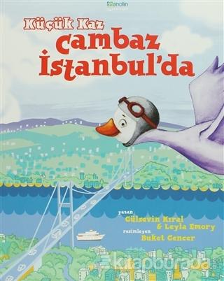Küçük Kaz Cambaz İstanbul'da