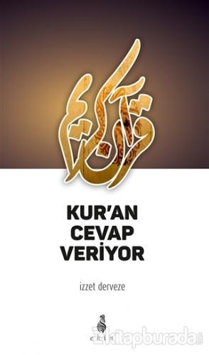 Kur'an Cevap Veriyor