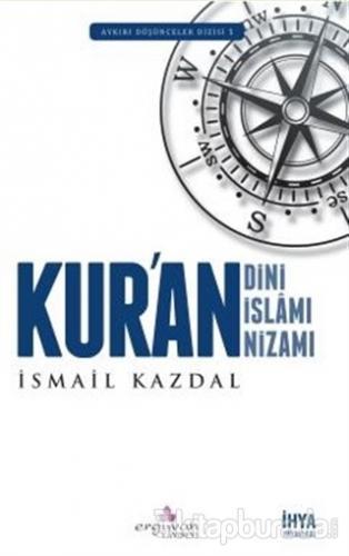Kur'an Dini Kur'an İslamı Kur'an Nizamı