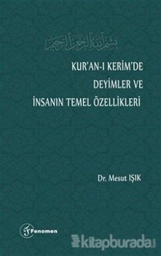 Kur'an-ı Kerim'de Deyimler ve İnsanın Temel Özellikleri