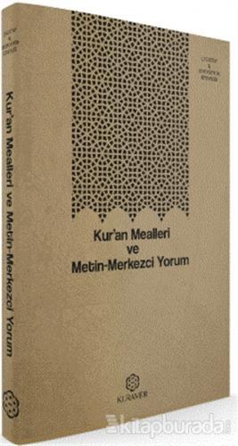Kur'an Mealleri ve Metin-Merkezci Yorum