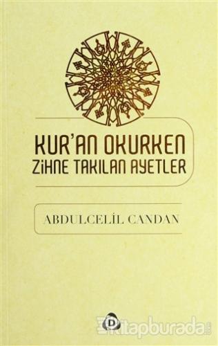 Kur'an Okurken Zihne Takılan Ayetler