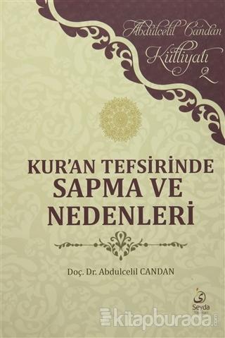 Kur'an Tefsirinde Sapma ve Nedenleri