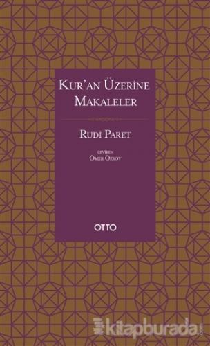 Kur'an Üzerine Makaleler (Ciltli) Rudi Paret