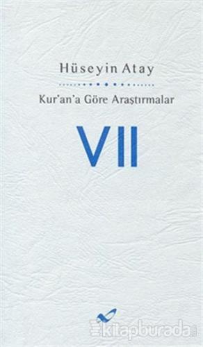 Kur'an'a Göre Araştırmalar 7