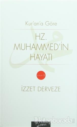 Kur'an'a Göre Hz. Muhammed'in Hayatı (2 Cilt Takım) İzzet Derveze