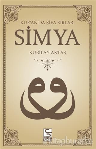 Kur'an'da Şifa Sırları Simya