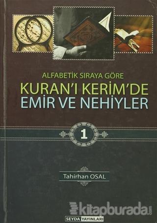 Kuran'ı Kerim'de Emir ve Nekiyler (3 Cilt Takım) (Ciltli)