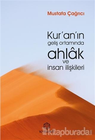 Kur'an'ın Geliş Ortamında Ahlak ve İnsan İlişkileri